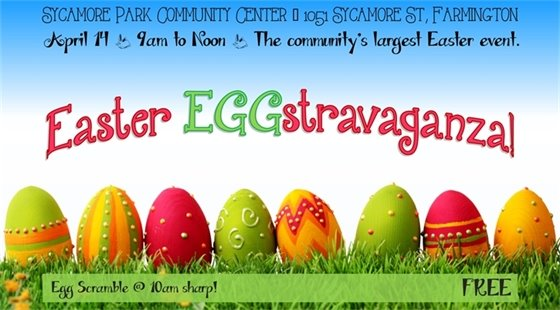 Easter EGGstravaganza! Join us for the community's largest Easter event at Sycamore Park Community Center on April 14th from 9:00 a.m. till noon.  FREE! Egg Scramble starts at 10:00 a.m. sharp!
