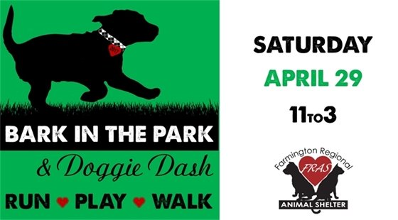 Bark in the Park & Doggie Dash in Animas Park on April 29th from 11:00 to 3:00.